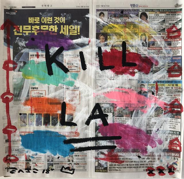 , 'Kill LA,' 2017, Wallspace