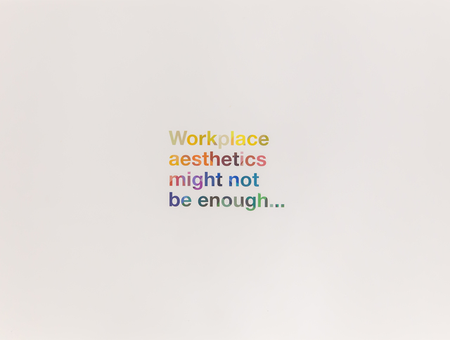 Liam Gillick, 'Workplace Aesthetics Might Not Be Enough', 2016, Friends Seminary Benefit Auction