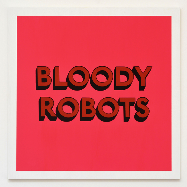 , 'BLOODY ROBOTS,' 2017, Hang-Up Gallery