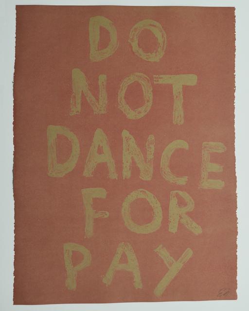 Edgar Heap of Birds, 'DO NOT DANCE FOR PAY (GHOST 2)', 2019, Gallery Fritz