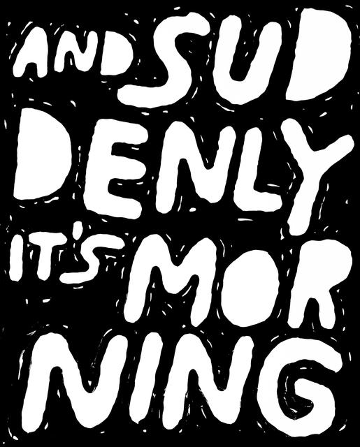 , 'And Sudenly it's Morning,' 2015, Ruttkowski;68
