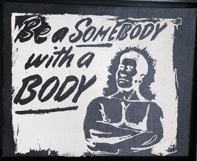 Andy Warhol, 'Be a Somebody with a Body', The Future Perfect