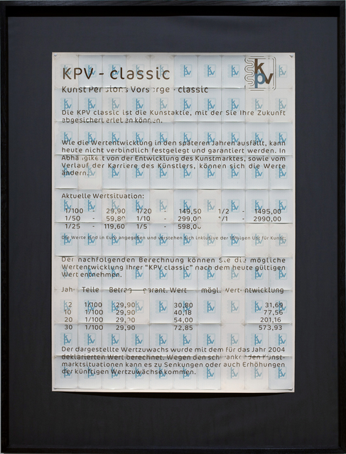 , 'KPV - Classic / Kunst Pensionsvorsorge Classic,' 2004, Mario Mauroner Contemporary Art Salzburg-Vienna