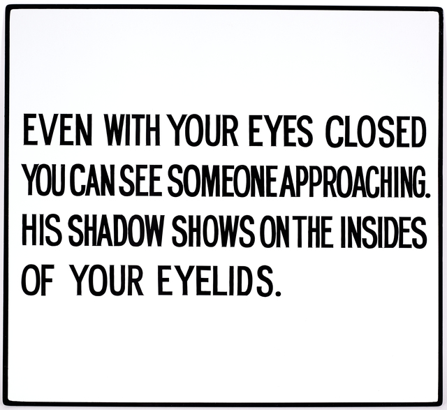 , 'Even with your eyes closed... Text: Living Series (1980-1982),' 1981, Sprüth Magers