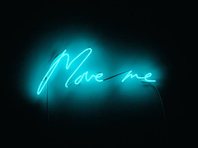 Tracey Emin, 'Move me', 2015, Sculpture, Neon, White Cube