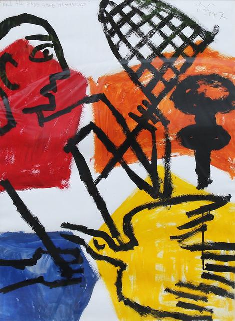 , 'Kill all birds save humankind,' , Yavuz Gallery