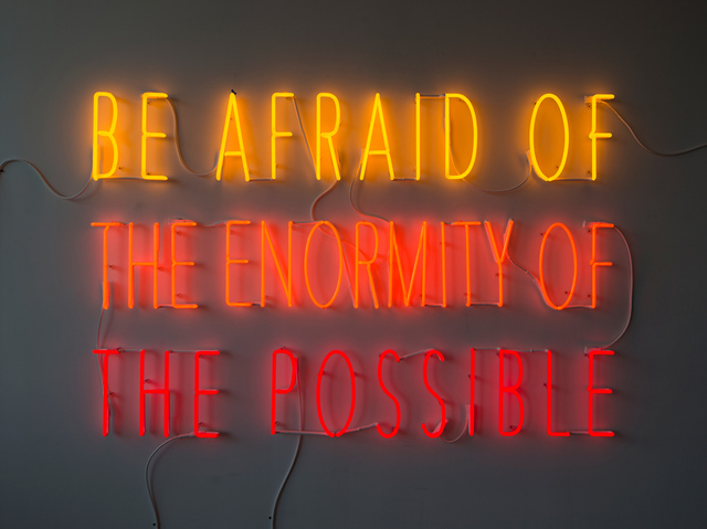 , 'Be Afraid of the Enormity of the Possible,' 2015, Goodman Gallery