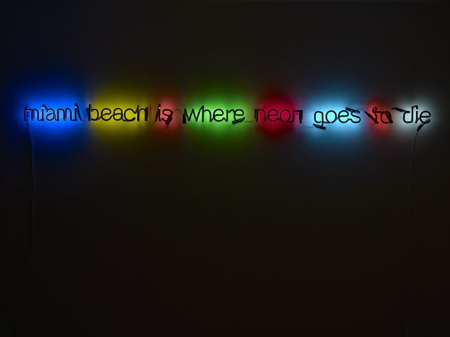 , 'Miami Beach is Where Neon Goes to Die,' 2009, Ingleby Gallery