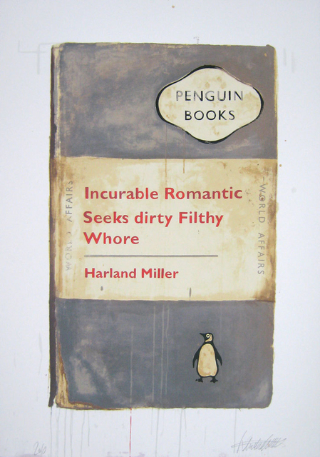 Harland Miller, 'Incurable Romantic Seeks Dirty Filthy Whore', 2010, Hang-Up Gallery