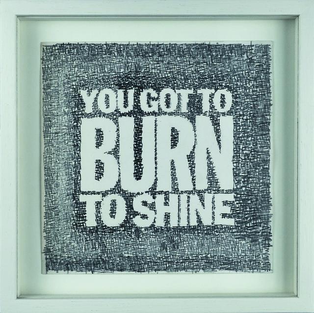 , 'YOU GOT TO BURN TO SHINE,' 2008, Palais de Tokyo