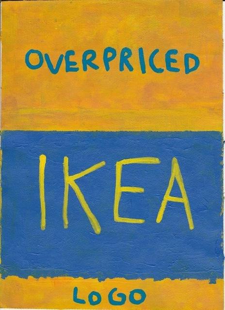 , 'Overpriced Ikea Logo ,' 2017, Imitate Modern