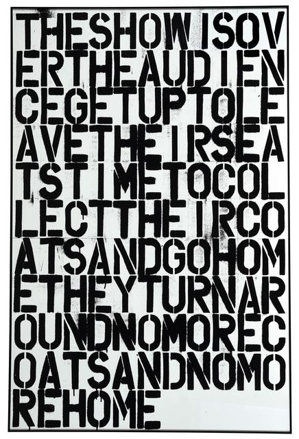 Christopher Wool, 'Untitled / The show is over', 1993, Bakerhouse Gallery