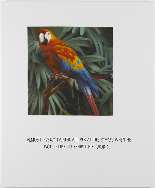 , 'Parrot Painting 05 (Almost every painter arrives at the stage when he would like to exhibit his work),' 2008, Galleri Nicolai Wallner