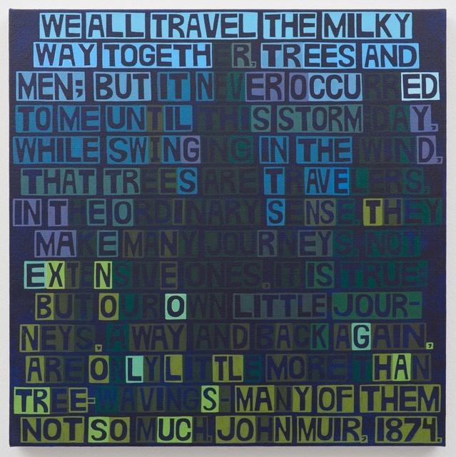 , 'Muir Milky Way,' 2016, Freight + Volume
