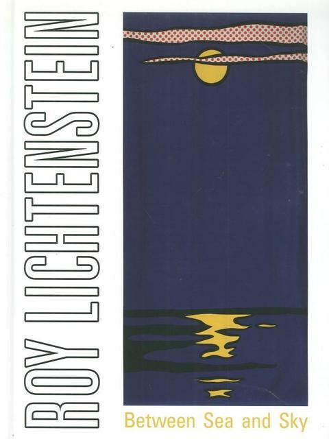 Roy Lichtenstein, 'Roy Lichtenstein, Between Sea and Sky', David Lawrence Gallery