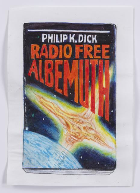 , 'Radio Free Albemuth,' 2016, Pierogi