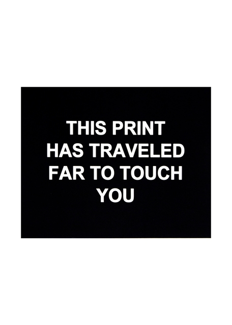 , 'This print has traveled far to touch you ,' 2016, Polígrafa Obra Gráfica