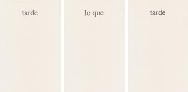 , 'Del poder de las palabras (tarde lo que tarde),' 2012, MARSO