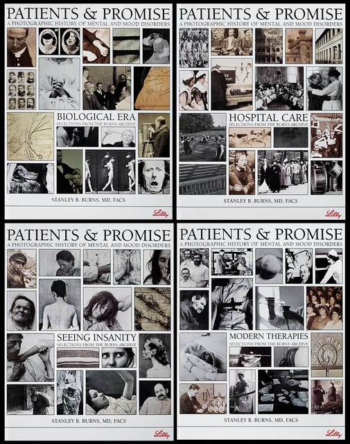 , 'Patients & Promise: A Photographic History of Mental And Mood Disorders,' 2006, The Burns Archive & Press