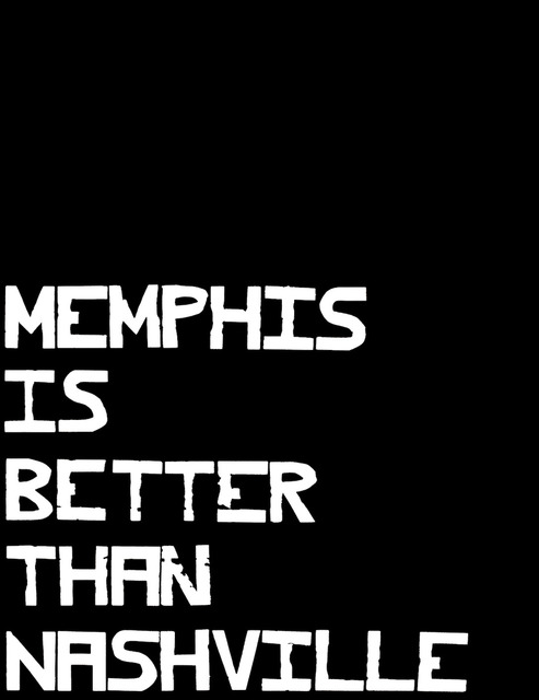 , 'Memphis is Better than Nashville ,' 2017, David Lusk Gallery