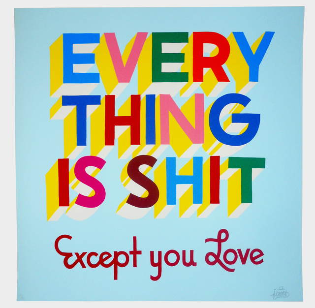 Stephen Powers, 'Everything is Shit', 2012, EHC Fine Art Gallery Auction