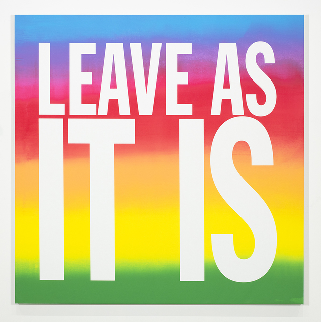 John Giorno, 'LEAVE AS IT IS', 2018, Sperone Westwater