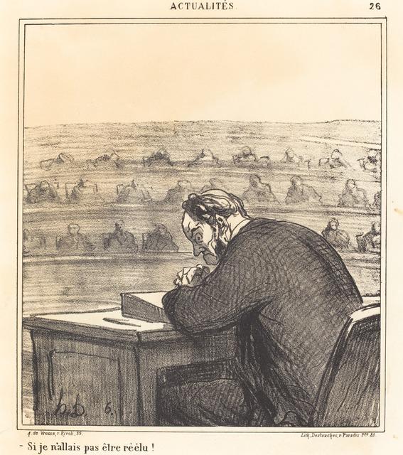 Honoré Daumier, 'Si je n'allais pas être réélu!', 1869, National Gallery of Art, Washington, D.C.