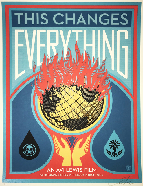 Shepard Fairey (OBEY), 'This Changes Everything', 2015, New Union Gallery