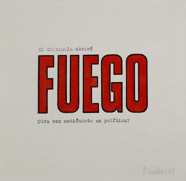, 'El centinela abrirá fuego IV,' 1969, Herlitzka + Faria