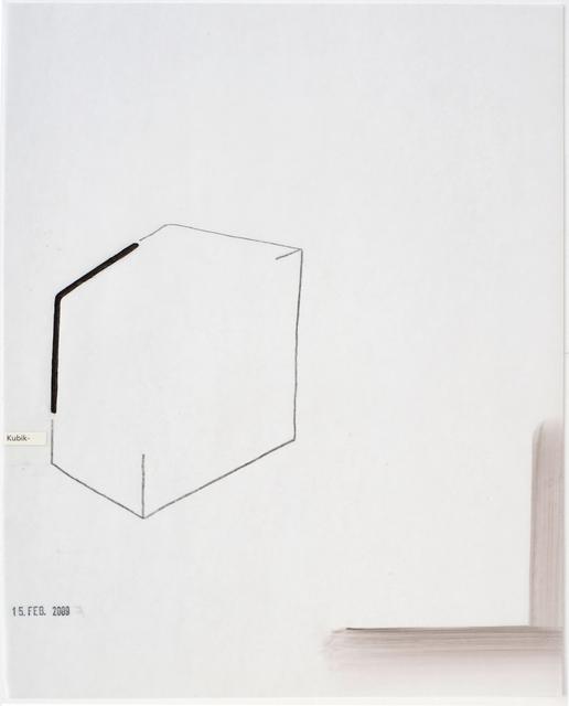 , 'Kubik-. stamped 15. Feb 2009,' 2009, Galerie Heike Strelow