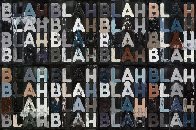 , 'Blah, Blah, Blah,' 2011, Peter Freeman, Inc.