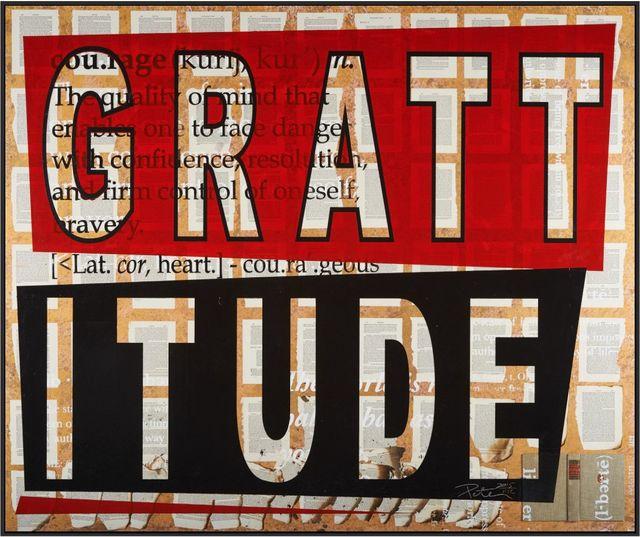 Peter Tunney, 'GRATTITUDE', 2015, Dallas Collectors Club