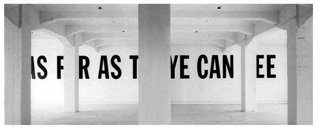 ", 'Formalizing their concept: Lawrence Weiner's ""As far as the eye can see"",' 2015-2016, Galería Cayón"