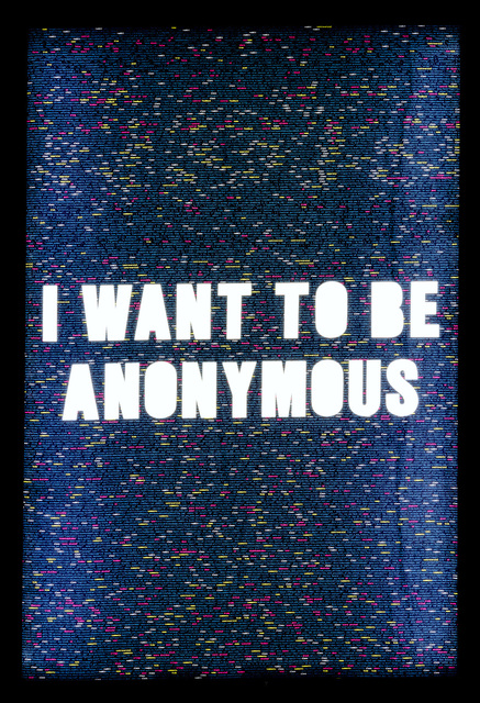 , 'I WANT TO BE ANONYMOUS,' 2018, Wallplay