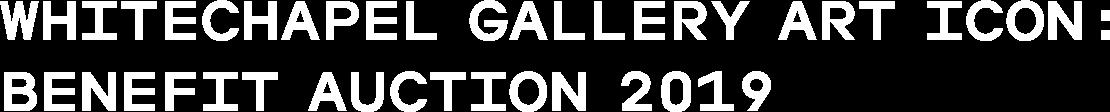 Whitechapel Gallery Art Icon: Benefit Auction 2019