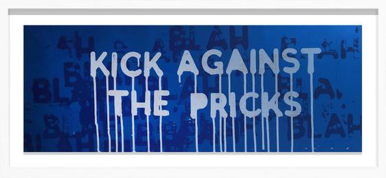 Kick the pricks