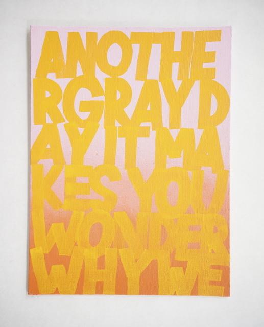 , 'Bummer Times,' 2016, Gallery 16
