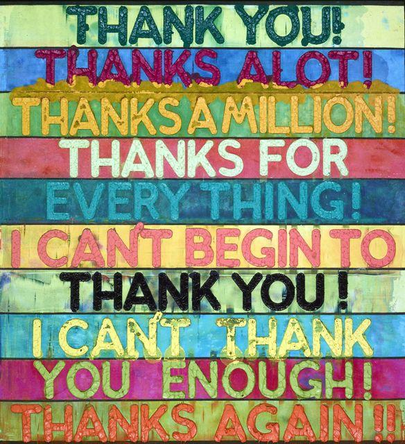 , 'Thank You,' 2016, Carolina Nitsch Contemporary Art