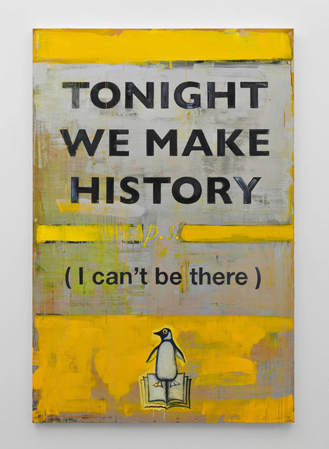 , 'Tonight We Make History (p.s. I Can't Be There),' 2016, Blain | Southern