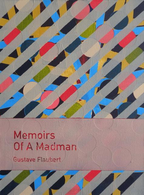 Heman Chong 張奕滿, 'Memoirs of a Madman / Gustave Flaubert', 2011, Rossi & Rossi