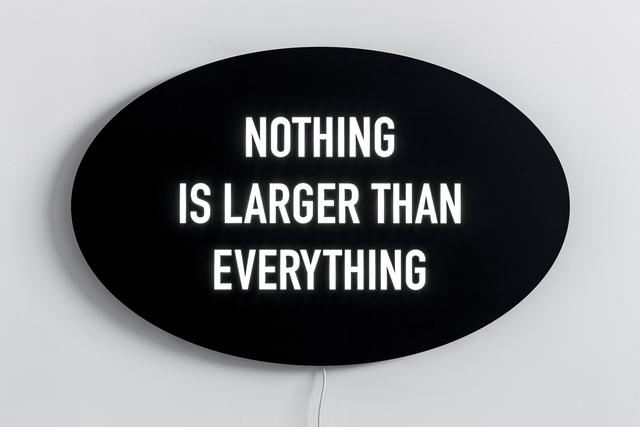 , 'Nothing is Larger than Everything,' 2014, Olga Korper Gallery