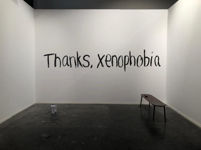 , 'Thanks, Xenophobia,' 2019, 16/16