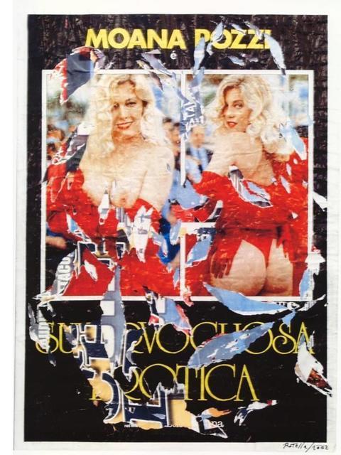 Mimmo Rotella, 'Erotic', executed in 2002, Pandolfini