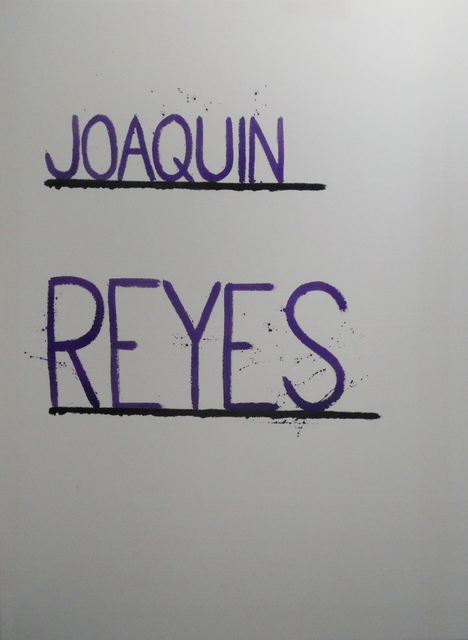 , 'Joaquin Reyes,' 2015, Ponce + Robles