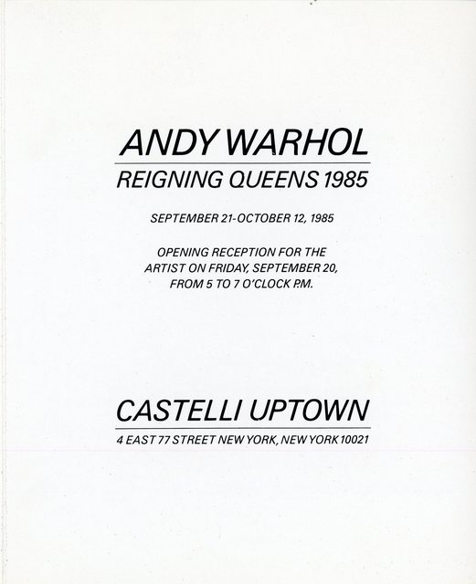 Andy Warhol, 'Castelli Uptown, Andy Warhol, Reigning Queens 1985, Folded Card', 1985, Ephemera or Merchandise, James Fuentes