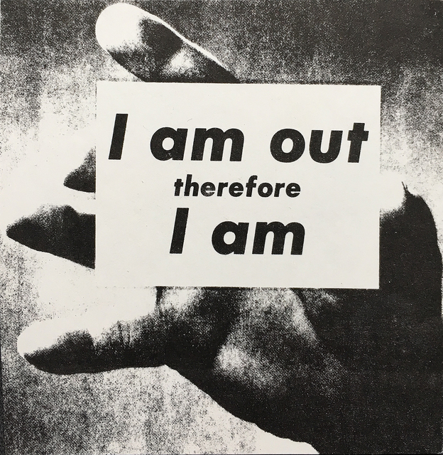 , 'I Am Out Therefore I Am,,' 1989, Grey Art Gallery