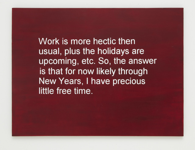 , 'Break-up Text Painting: Plus the Holidays are Upcoming,' 2013, Rick Wester Fine Art