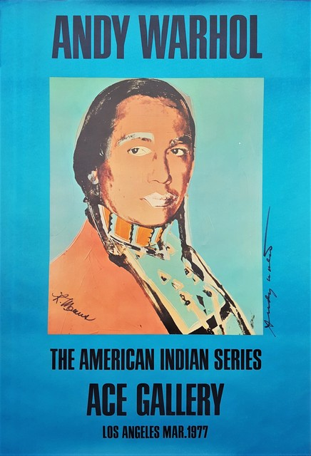 Andy Warhol, 'The American Indian Series: Ace Gallery (Double Signed)', 1977, Posters, Offset-Lithograph, Exhibition Poster, Graves International Art