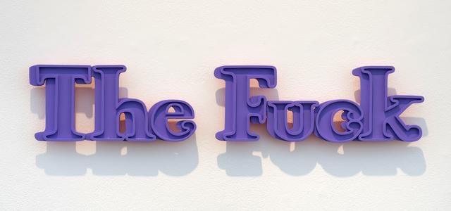 Wayne White, 'The Fuck', 2019, Sculpture, Acrylic on MDF, Joshua Liner Gallery