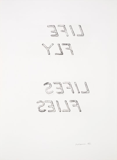 Bruce Nauman, 'Life fly Lifes Flies from the portfolio of Leo Castelli's 90th Birthday', 1997, Hamilton-Selway Fine Art